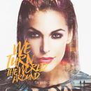 We Turn The World Around/Tanja La Croix