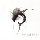 一本釣り/Sword Fish