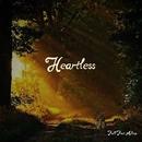 Heartless/Fall Fast Asleep