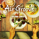 Air Groove -Island Cafe45-/Various Artists