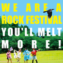 WE ARE A ROCK FESTIVAL/ゆるめるモ!