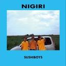 NIGIRI/SUSHIBOYS