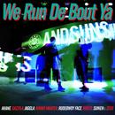 We Run De Bout Ya/AKANE, GAZZILA, JAGGLA, JUMBO MAATCH, RUDEBWOY FACE, RUEED, SUIKEN & ZEUS
