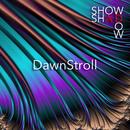 DawnStroll/ShowShadow