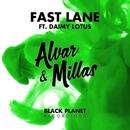 Fast Lane/Alvar & Millas
