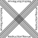 X -Cross-/Restruction'Revue
