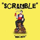Scramble/Mackey