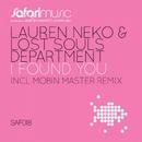 I Found You/Lauren Neko & Lost Souls Department