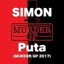 Puta (Murder GP 2017)/SIMON