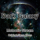 Dark Galaxy/Meteoric Stream