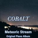 Cobalt/Meteoric Stream