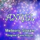 Angel/Meteoric Stream