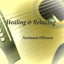 癒し&リラックスBGM~カフェギター音楽~/オビナタナオマサ