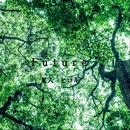 Future/夏入ヒロキ