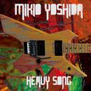 Heavy Song/吉田幹雄
