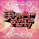 美mellow Girls Party/Power Music