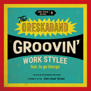 Groovin' Work Stylee (feat. Ja-ge George)/ORESKABAND