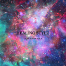 HEALING STYLE BEST VOL.3/HEALING STYLE