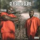 12 YEARS A SLAVE/MAKO CAPONE & BLAK ISA