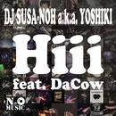 Hiii (feat. DaCow)/DJ SUSA-NOH a.k.a. YOSHIKI