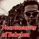Necromancer of Babylon/C-SAR