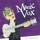 Manic Vox/Dr.Monday