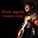 Over Again/ミノルフォン