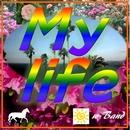 My life/w-Band & CYBER DIVA
