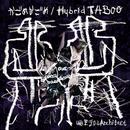 かごめかごめ / Hybrid TABOO/幽世テロルArchitect