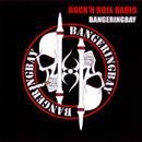 ROCK'N ROLL RADIO/BANGERINGBAY