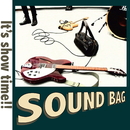 It's show time!!/SOUND BAG