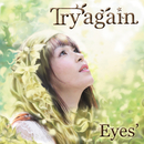 Try again/Eyes'