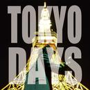 TOKYO DAYS/DJ TΛXI