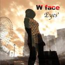 W face/Eyes'