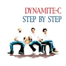 STEP BY STEP/ダイナマイトC