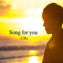 Song for you (日本語版)/URs