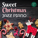 Sweet Christmas Jazz Piano/Relaxing Piano Crew