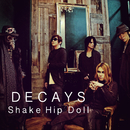 Shake Hip Doll/DECAYS