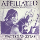 AFFILIATED/WATTS GANGSTAS