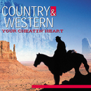 COUNTRY & WESTERN YOUR CHEATIN' HEART/Various Artists