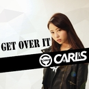 GET OVER IT/CARLS