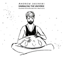 Embracing the Universe/Andrew Jasinski