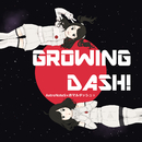 GROWING DASH!/AstroNoteS & 赤マルダッシュ☆