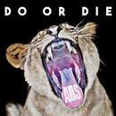 Do or Die/AllS