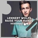 Raise Your Hands (Original Extended Mix)/Lennert Wolfs