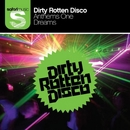 Anthems 1 (Part 2)/Dirty Rotten Disco