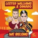 We Belong/Lester Williams & DIMARO