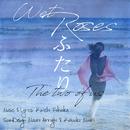 ふたり -The two of us- (feat. Mauro Arrighi)/Wet Roses, 福岡圭一 & モーリン公美子