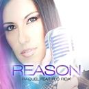 Reason [feat. Flo Rida]/Raquel