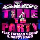Time To Party [feat. Fatman Scoop & Nappy Paco]/DJ LBR